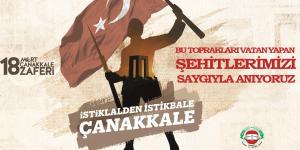 18 Mart Şehitleri Anma Günü ve Çanakkale Zaferi'nin 106. Yıl Dönümü