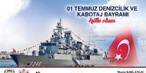 1 Temmuz Denizcilik ve Kabotaj Bayramı kutlu olsun