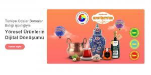 TOBB ve Hepsiburada iş birliği ile HepsiTürkiye'den Yöresel Ürün Programı başlattıldı.